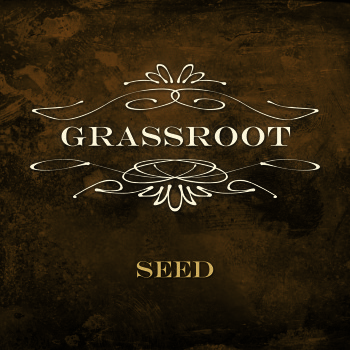 Grassroot - Seed (2012)